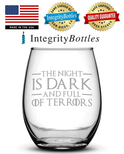 Wine Glass with Game of Thrones Quote, The Night Is Dark And Full Of Terrors by Integrity Bottles