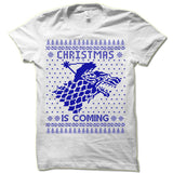 Christmas Is Coming Ugly T-Shirt.