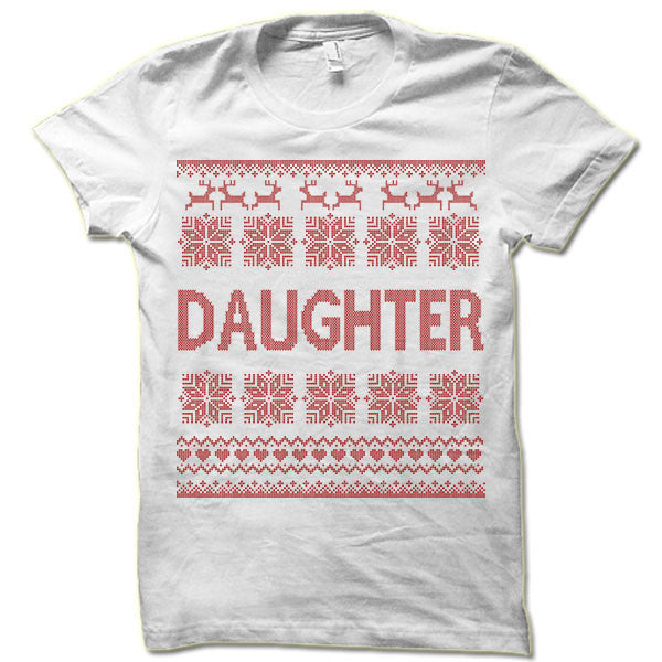 Daughter Ugly Christmas T-Shirt.