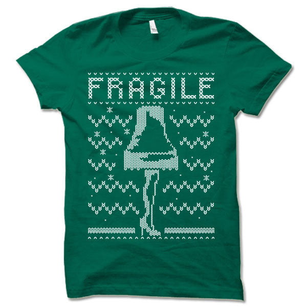 Fragile Christmas Ugly T-Shirt.