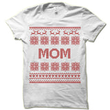 Mom Ugly Christmas T-Shirt.