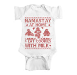 Namast'ay At Home And Eat Cookies With Milk Ugly Christmas Onesie.