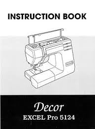 Instruction Manual: Janome Decor excel Pro 5124