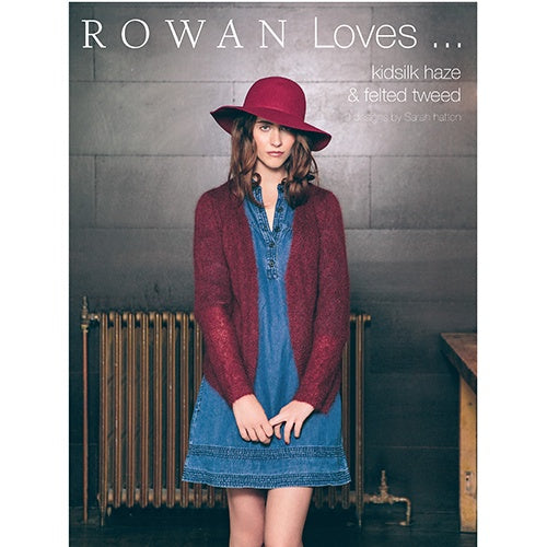 Rowan loves Kidsilk Haze & Felted tweed