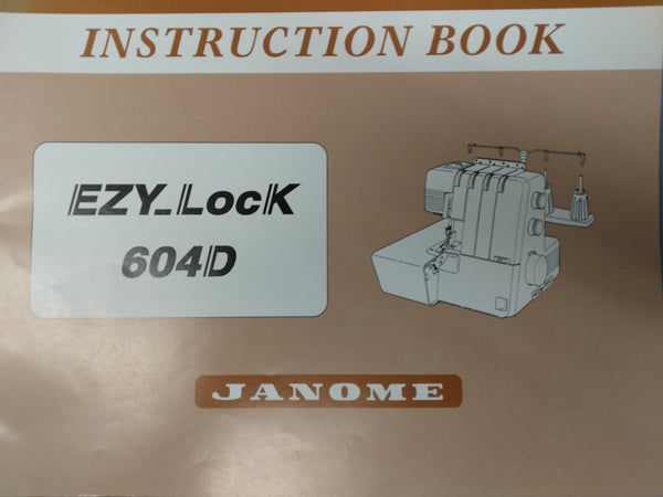 Instruction Manual: Janome Overlocker 604D