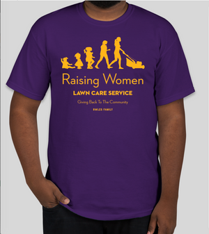 Raising Women Lawn Care Shirt - Purple