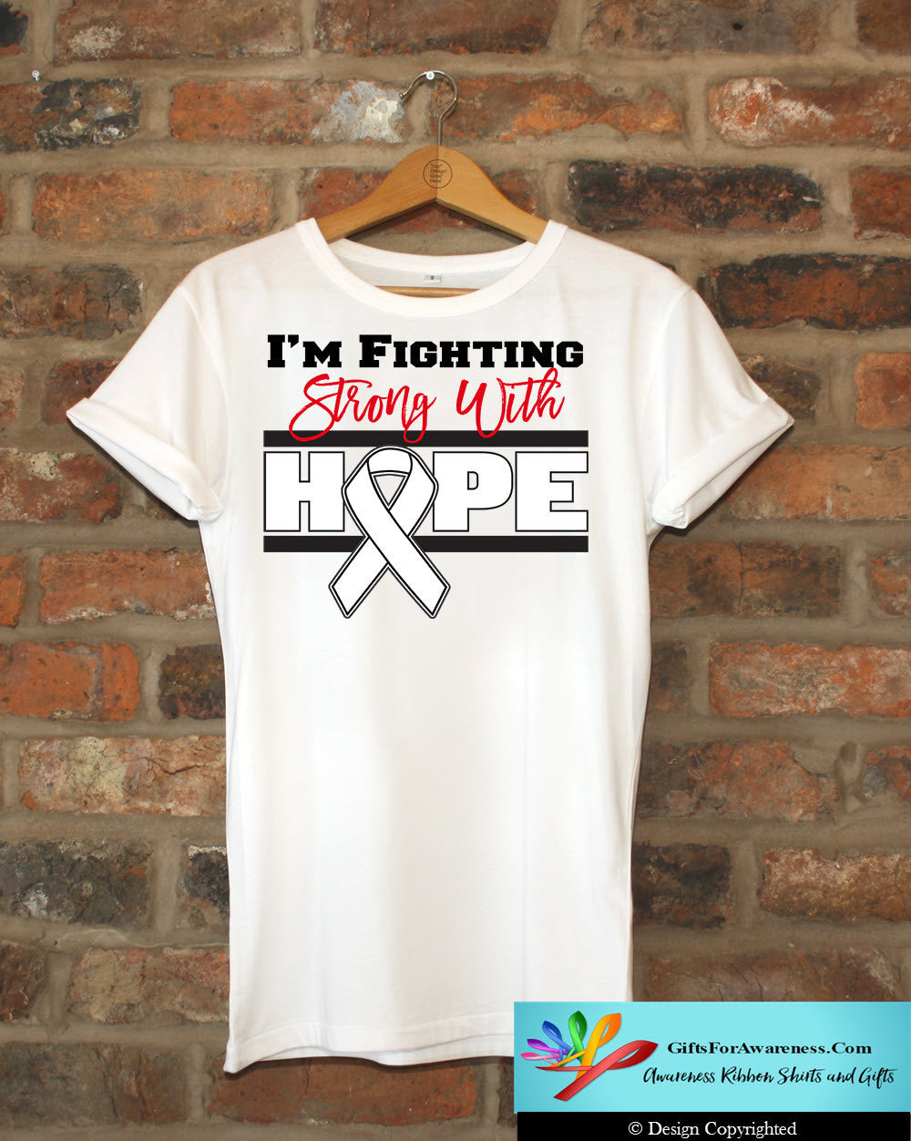 Lung Cancer I'm Fighting Strong With Hope Shirts - GiftsForAwareness