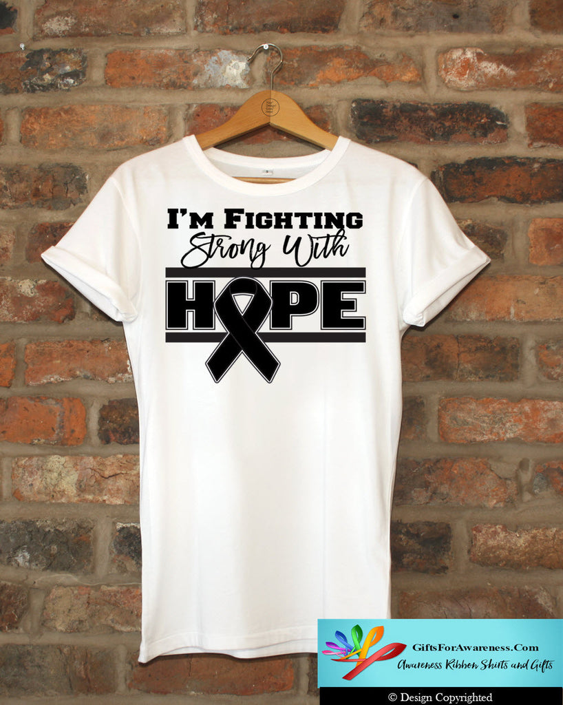 Melanoma I'm Fighting Strong With Hope Shirts