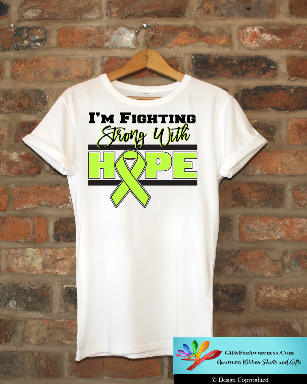 Non-Hodgkins Lymphoma I'm Fighting Strong With Hope Shirts - GiftsForAwareness