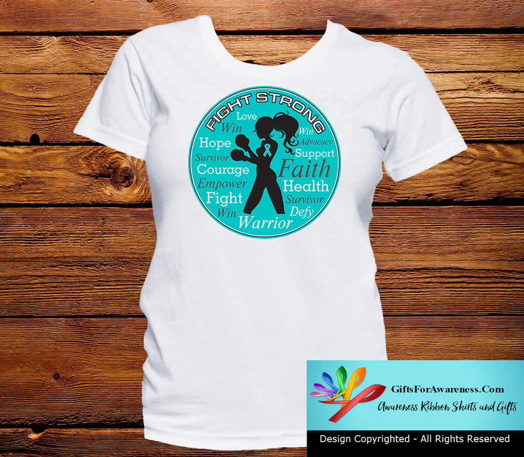 Ovarian Cancer Fight Strong Motto T-Shirts