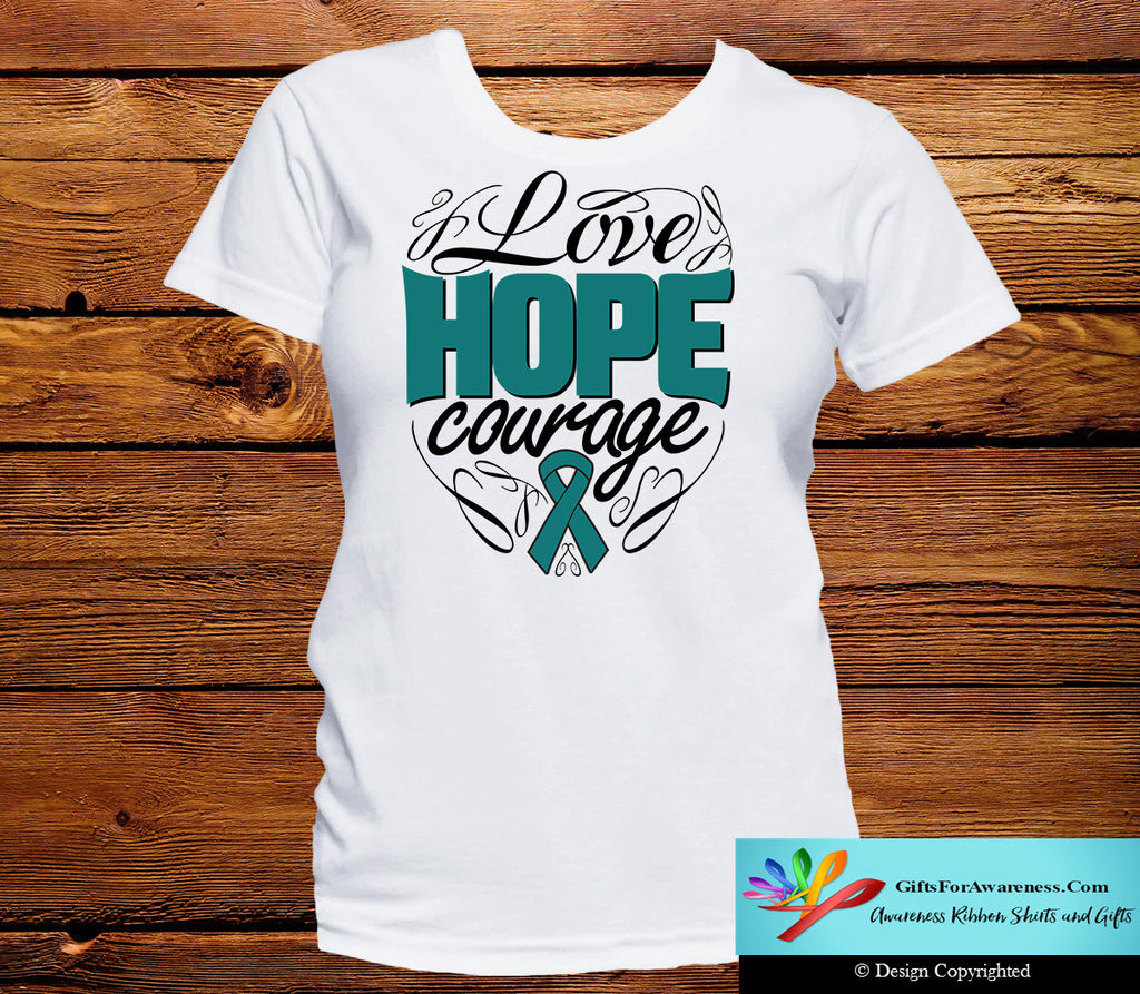 Ovarian Cancer Love Hope Courage Shirts