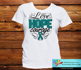 Ovarian Cancer Love Hope Courage Shirts - GiftsForAwareness