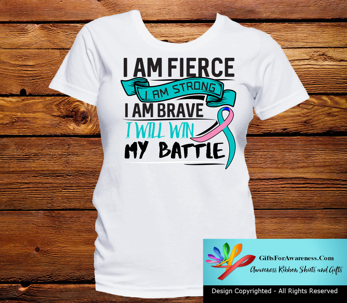 Thyroid Cancer I Am Fierce Strong and Brave Shirts