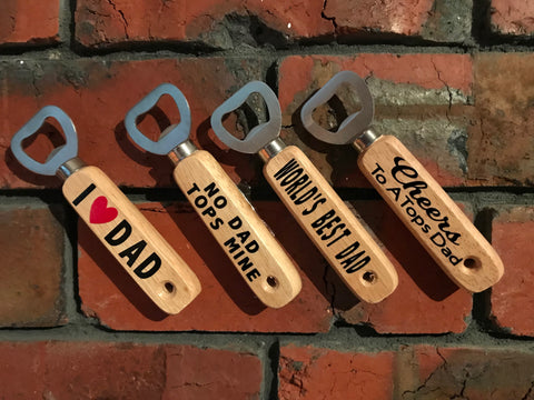 Fathers Day Bottle Openers!!