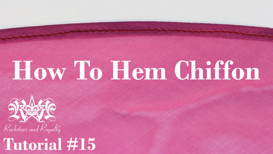 Sewing Tutorial - How To Hem Chiffon