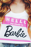 Hello Barb Crop Top