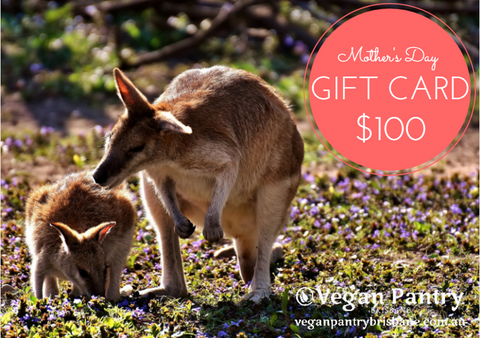 Mother's Day Gift Card $100 - Vegan Pantry Brisbane