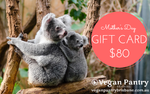 Mother's Day Gift Card $80 - Vegan Pantry Brisbane