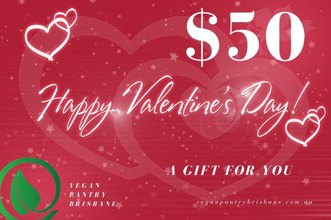 Valentine's Day Gift Card $50 - Vegan Pantry Brisbane