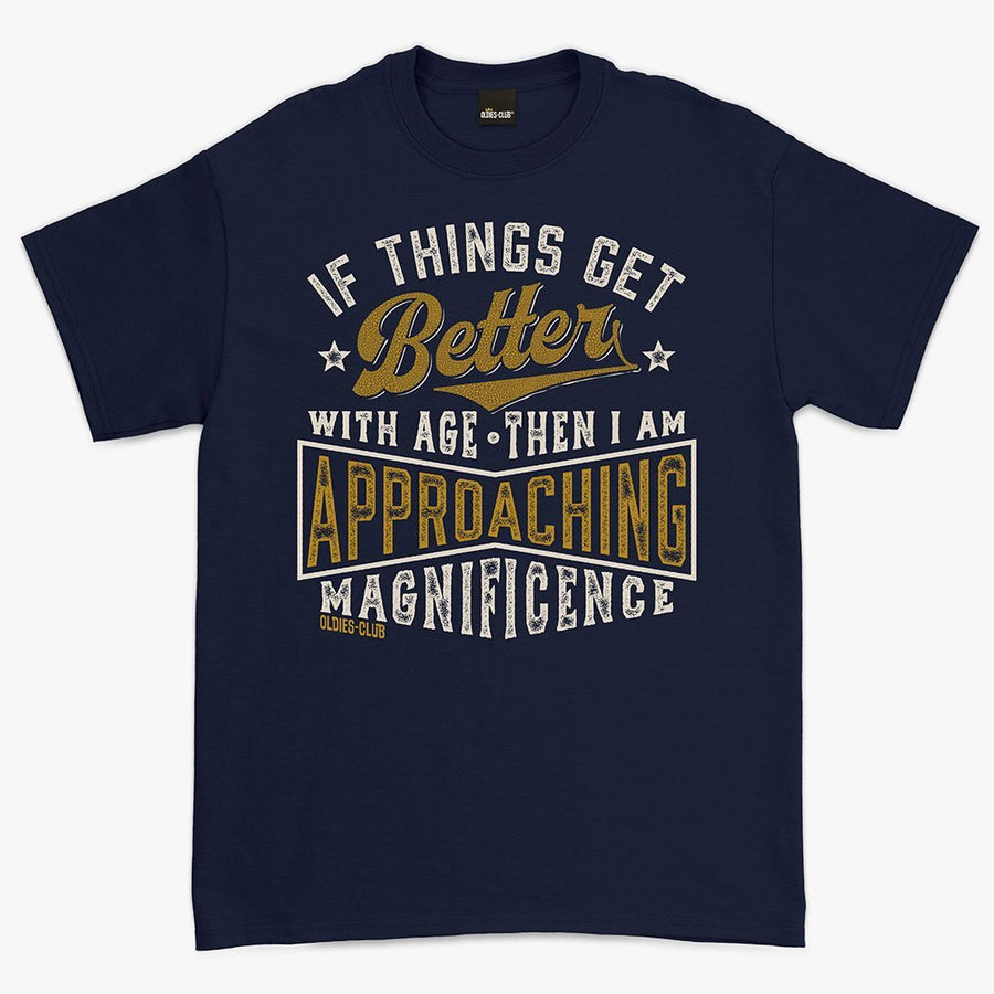 Oldies-Club T-Shirt T-Shirt / Navy / M If Things Get Better With Age