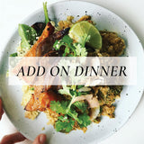 ADD-ON DINNER ONLY