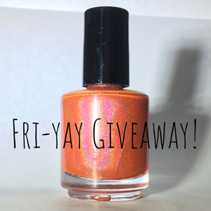 CLOSED: Fri-yay Giveaway! 11/17/2017