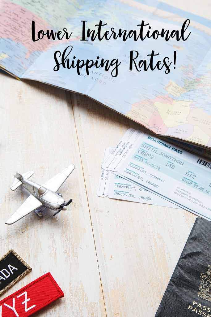Lower Int'l Shipping Rates & Shipping to New Countries!