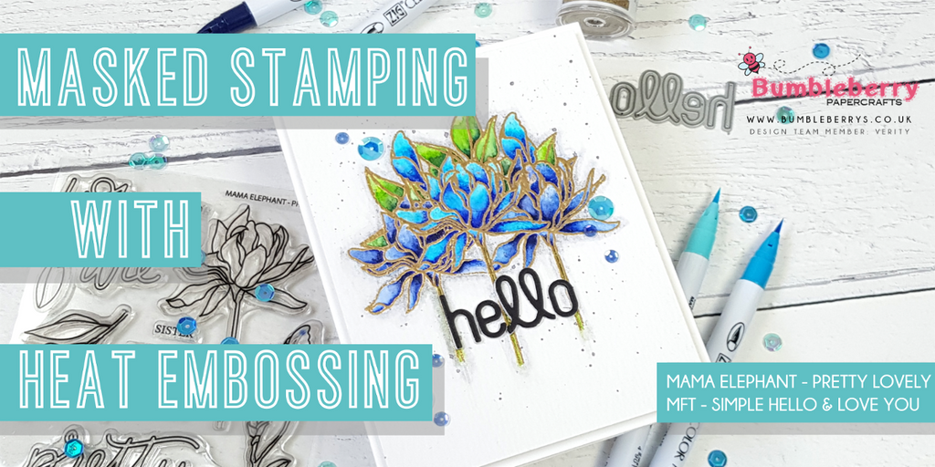 Masked stamping with heat embossing - Mama Elephant Pretty Lovely
