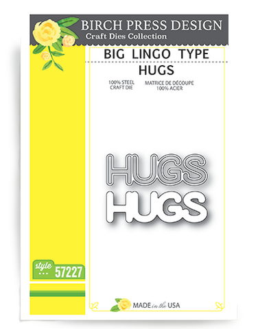 Big Lingo Type Hugs Die