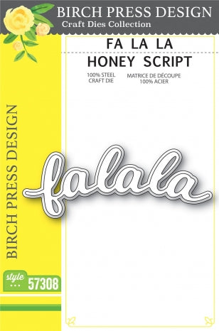 Fa La La Honey Script