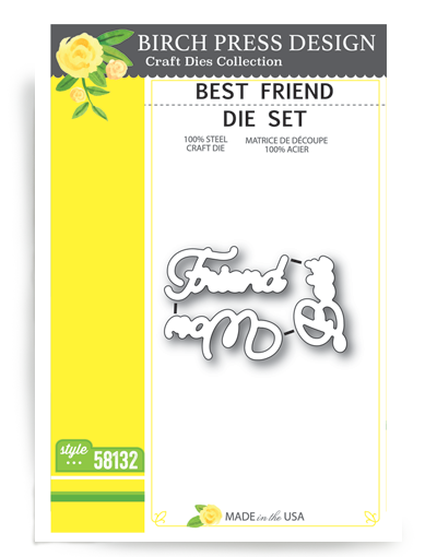 Best Friend Die Set