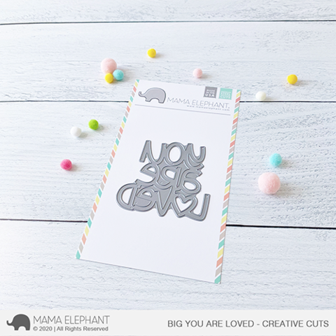 Big You Are Loved Creative Cuts