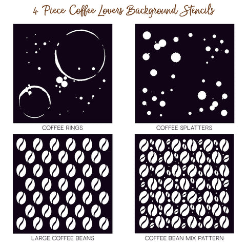 Coffee Lovers Background Stencils Set of 4