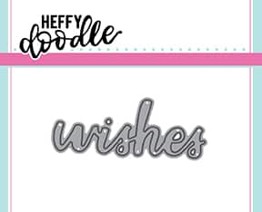 Wishes - Heffy Cuts