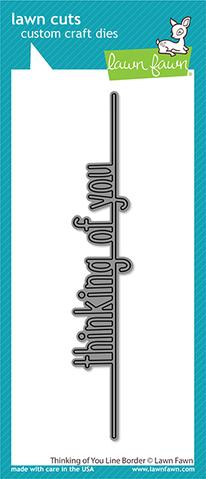 Thinking of You Line Border Die