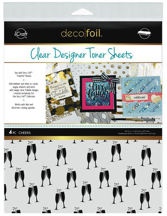 Deco Foil Clear  Designer Toner Sheets - Cheers