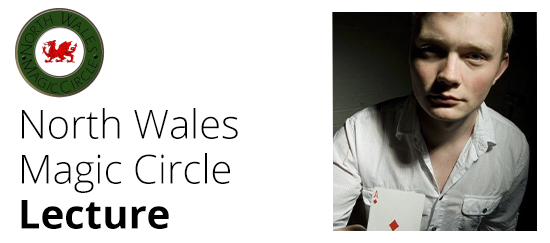Lecture - North Wales Magic Circle
