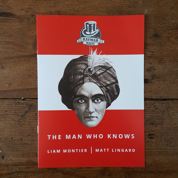 The Man Who Knows by Liam Montier and Matthew Lingard