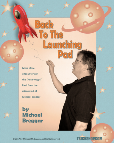 Back To The Launching Pad by Michael Breggar - eBook - Kaymar Magic