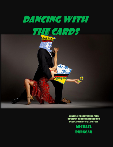 Dancing With The Cards eBook by Michael Breggar - Kaymar Magic - Kaymar Magic
