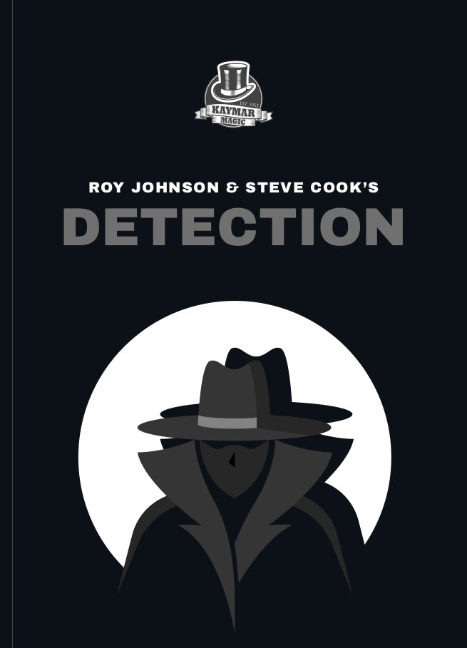 Detection by Steve Cook and Roy Johnson - Kaymar Magic