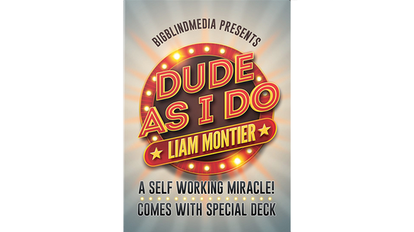 Dude As I Do - Liam Montier and Big Blind Media