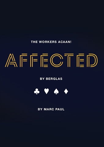 Affected by Berglas by Marc Paul - The Workers ACAAN - Kaymar Magic