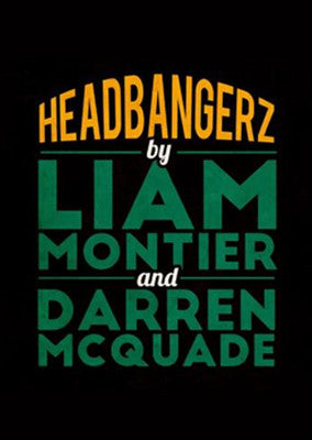 Headbangerz (ebook) by Liam Montier and Darren McQuade - Kaymar Magic