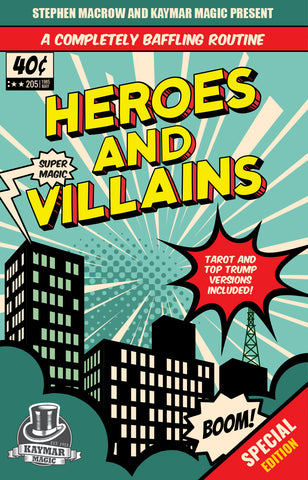 Heroes and Villains by Stephen Macrow - KAYMAR EXCLUSIVE! - Kaymar Magic
