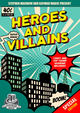 Heroes and Villains by Stephen Macrow - KAYMAR EXCLUSIVE!