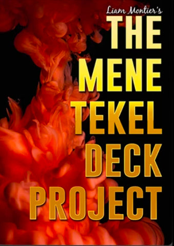 The Mene-Tekel Deck Project by Liam Montier and Big Blind Media