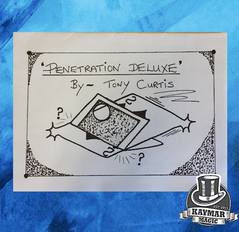 Penetration Deluxe by Tony Curtis - Kaymar Magic
