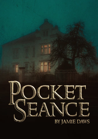 Pocket Seance by Jamie Daws