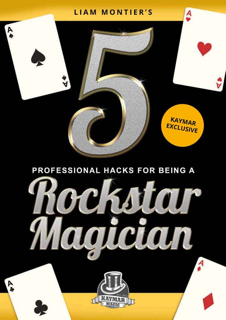 FREE EBOOK - 5 Professional Hacks for Being a Rockstar Magician - Kaymar Magic